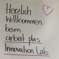 Kommentar: arbeit plus Innovation Lab – ein Ort für Experimente und Vernetzung