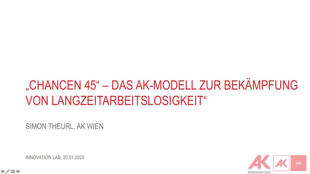 Chance 45 - Das AK Modell zur Bekämpfung von Langzeitarbeitslosigkeit